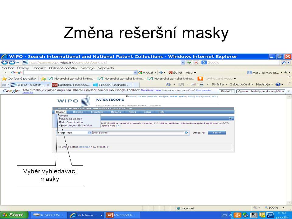 Změna rešeršní masky Výběr vyhledávací masky