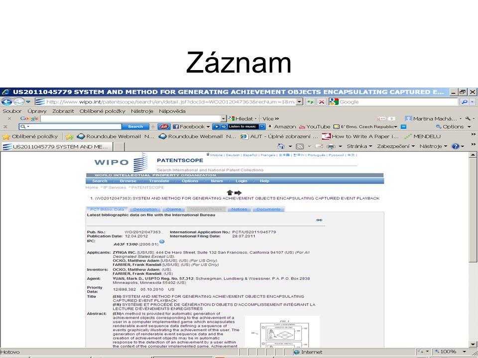 Kombinace polí Po kliknutí se objeví nabídka na různé patentové úřady, možnost výběru.