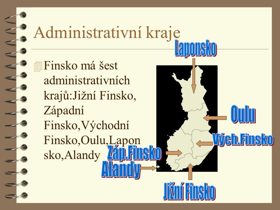 Administrativní kraje 4 Finsko má šest administrativních krajů:Jižní Finsko, Západní Finsko,Východní Finsko,Oulu,Lapon sko,Alandy