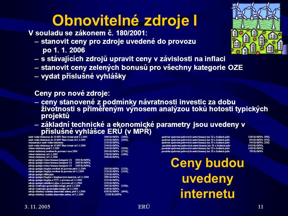 3. 11. 2005ERÚ11 V souladu se zákonem č.