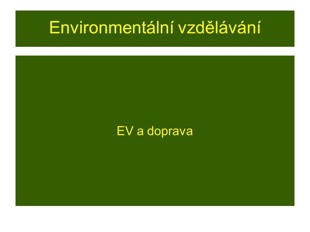 Environmentální vzdělávání EV a doprava