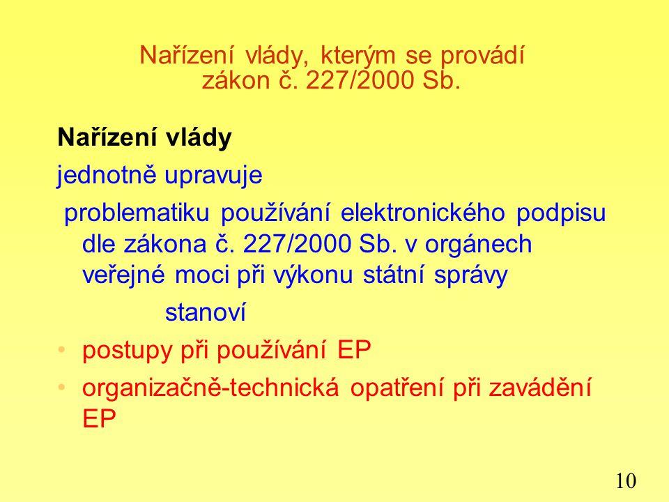 Nařízení vlády, kterým se provádí zákon č. 227/2000 Sb.
