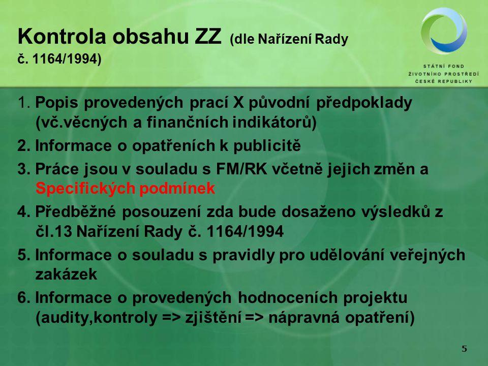 5 Kontrola obsahu ZZ (dle Nařízení Rady č. 1164/1994) 1.