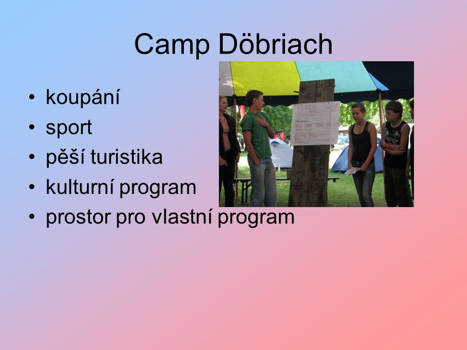 Camp Döbriach koupání sport pěší turistika kulturní program prostor pro vlastní program