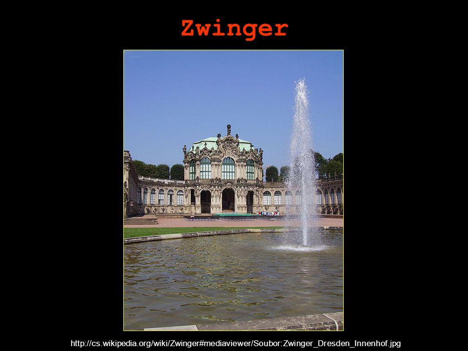 Zwinger http://cs.wikipedia.org/wiki/Zwinger#mediaviewer/Soubor:Zwinger_Dresden_Innenhof.jpg