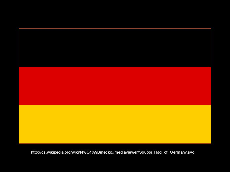 http://cs.wikipedia.org/wiki/N%C4%9Bmecko#mediaviewer/Soubor:Flag_of_Germany.svg