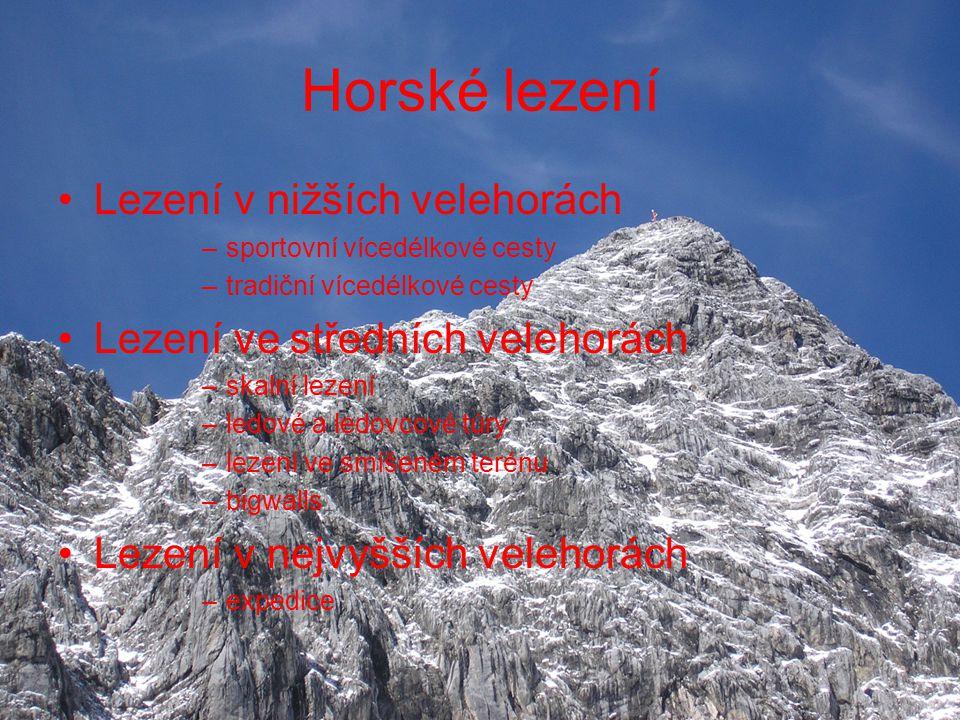 Hodnocení výkonu v horolezectví hodnocení obtížnosti pohybu celkové hodnocení náročnosti hodnocení stylu