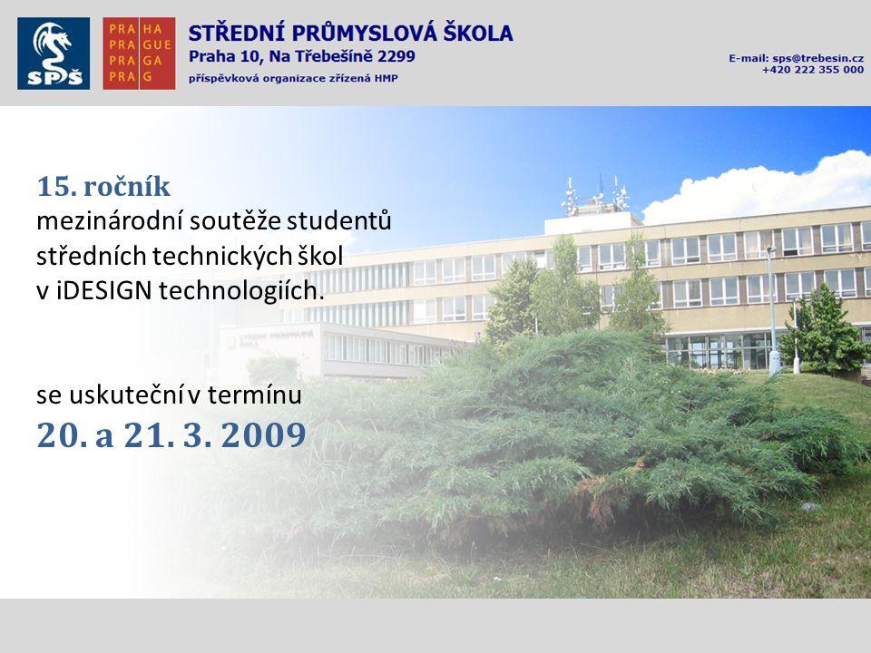 15. ročník mezinárodní soutěže studentů středních technických škol v iDESIGN technologiích.