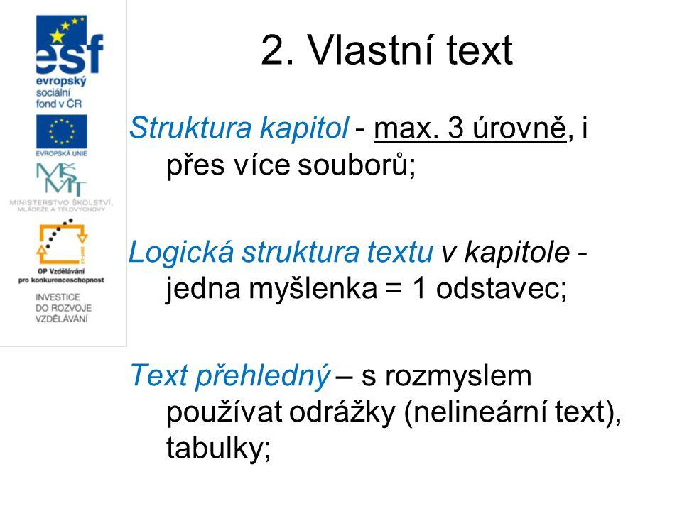 2. Vlastní text Struktura kapitol - max.