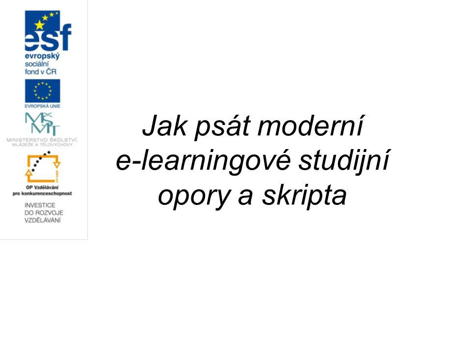 Jak psát moderní e-learningové studijní opory a skripta