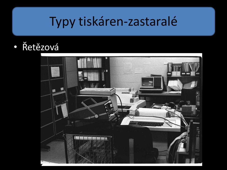 Typy tiskáren-zastaralé Řetězová