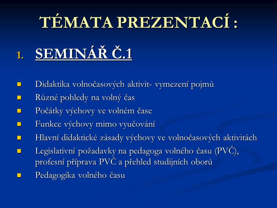 Obsah vzdělávacích programů PVČ Povinné součásti:  Obecná pedagogika  Psychologie  Legislativa, hygiena, první pomoc ad.