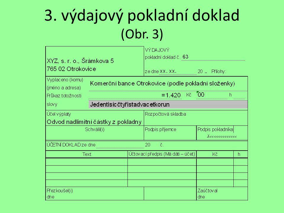 3. výdajový pokladní doklad (Obr. 3)