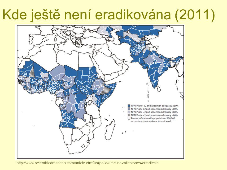 Kde ještě není eradikována (2011) http://www.scientificamerican.com/article.cfm?id=polio-timeline-milestones-erradicate