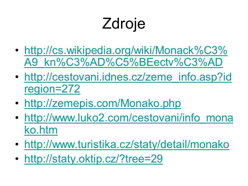 Zdroje http://cs.wikipedia.org/wiki/Monack%C3% A9_kn%C3%AD%C5%BEectv%C3%ADhttp://cs.wikipedia.org/wiki/Monack%C3% A9_kn%C3%AD%C5%BEectv%C3%AD http://c