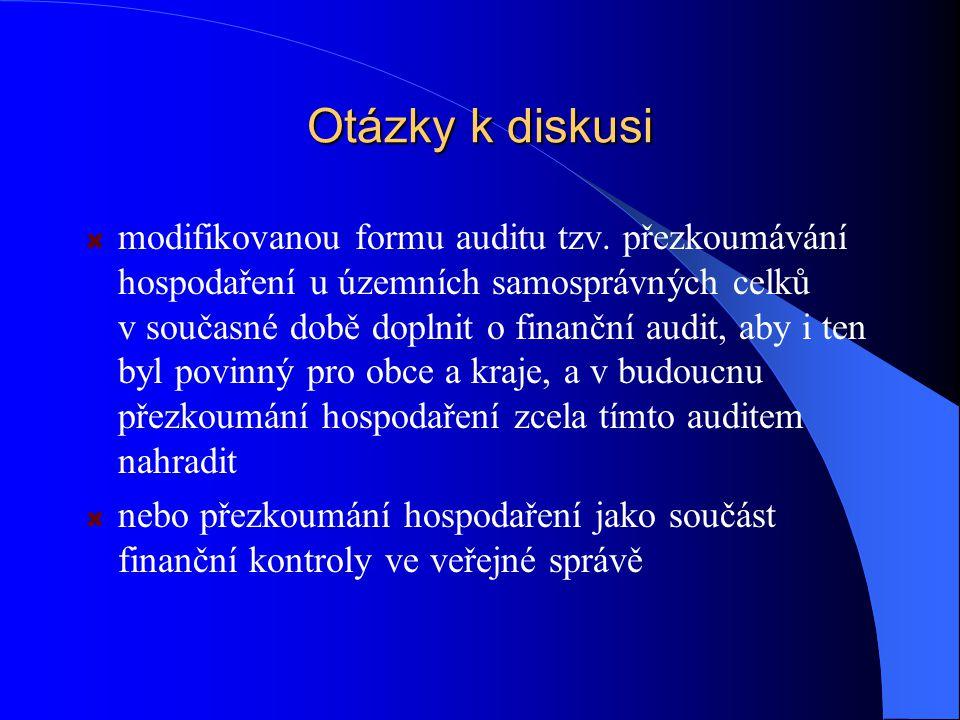 Otázky k diskusi modifikovanou formu auditu tzv.