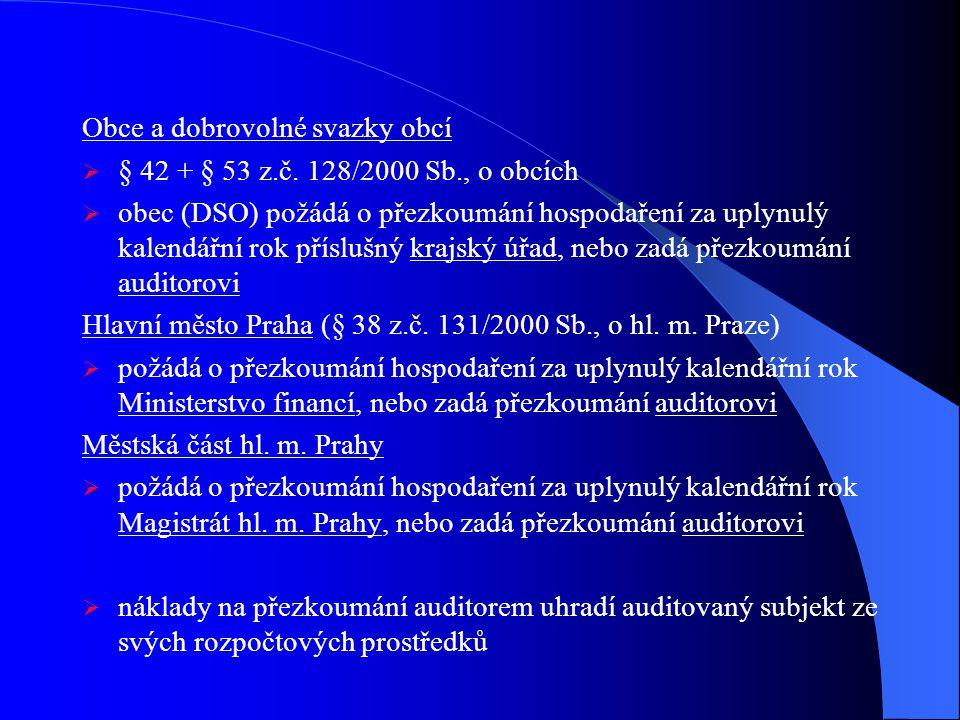 Obce a dobrovolné svazky obcí  § 42 + § 53 z.č.