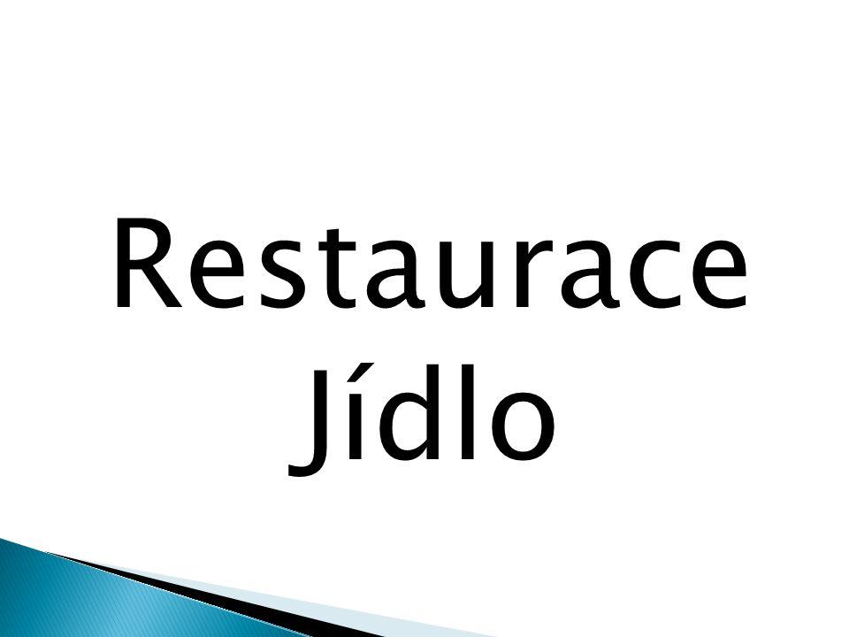 Restaurace Jídlo