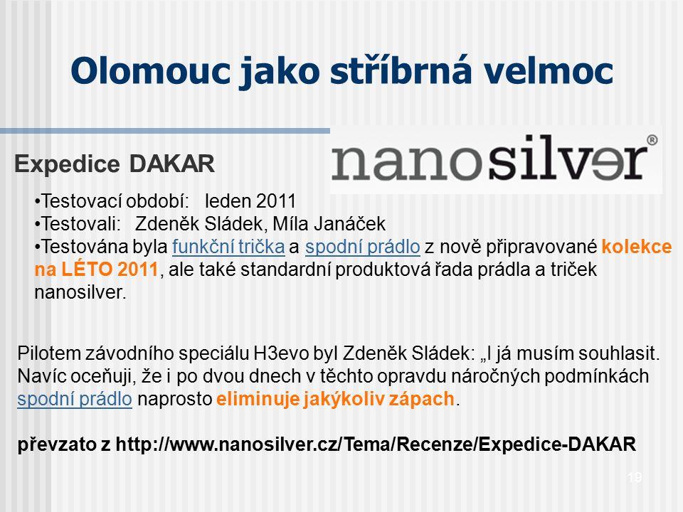19 Expedice DAKAR Testovací období: leden 2011 Testovali: Zdeněk Sládek, Míla Janáček Testována byla funkční trička a spodní prádlo z nově připravovan
