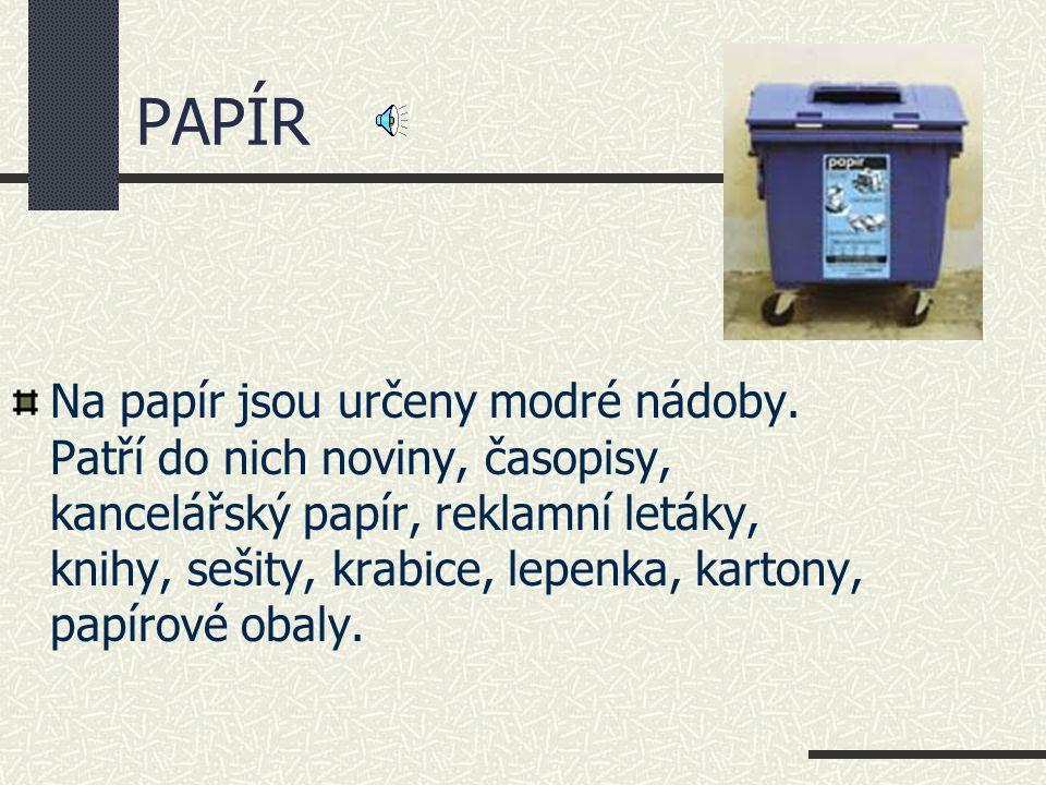 Co je to recyklace? Mnoho odpadů, jako je papír, sklo, plasty nebo kovy, lze recyklovat, tedy znovu použít k výrobě nových výrobků. Aby bylo možné odp