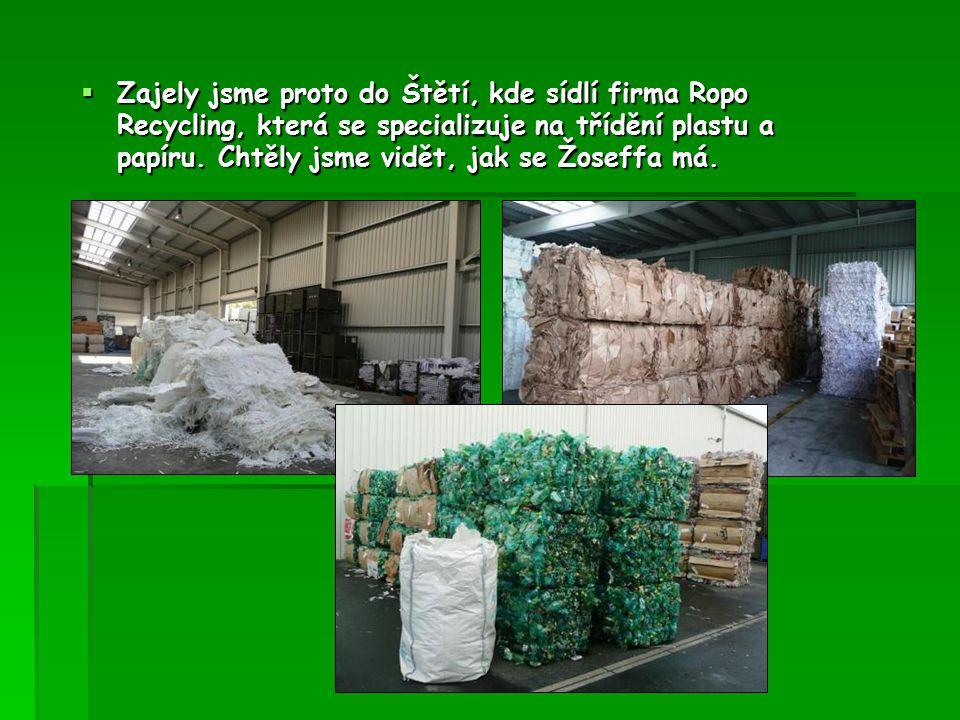  Zajely jsme proto do Štětí, kde sídlí firma Ropo Recycling, která se specializuje na třídění plastu a papíru.