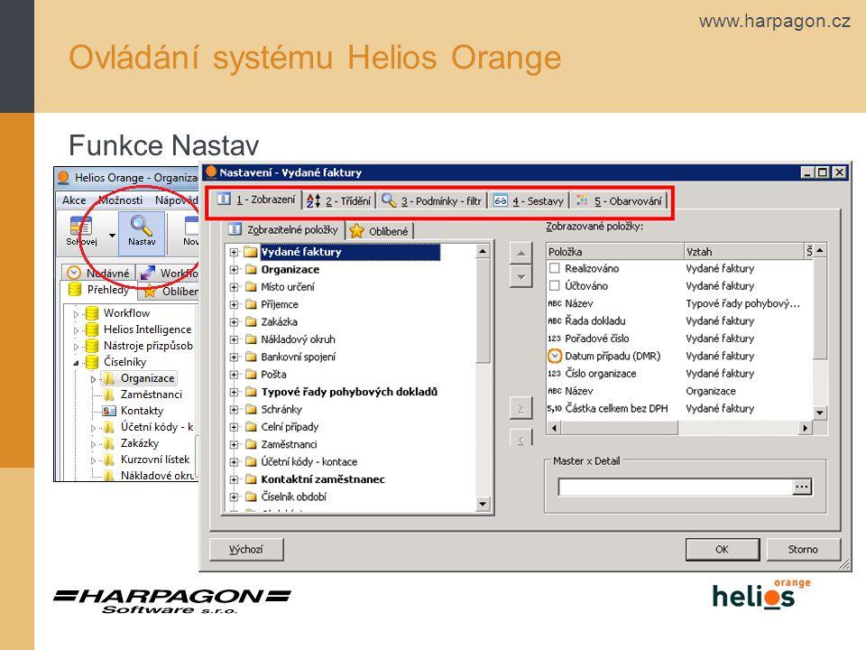 www.harpagon.cz Ovládání systému Helios Orange Funkce Nastav