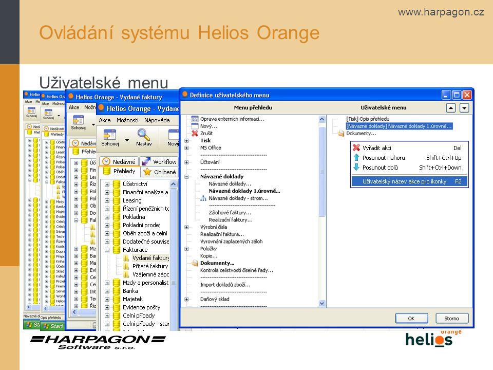www.harpagon.cz Ovládání systému Helios Orange Uživatelské menu