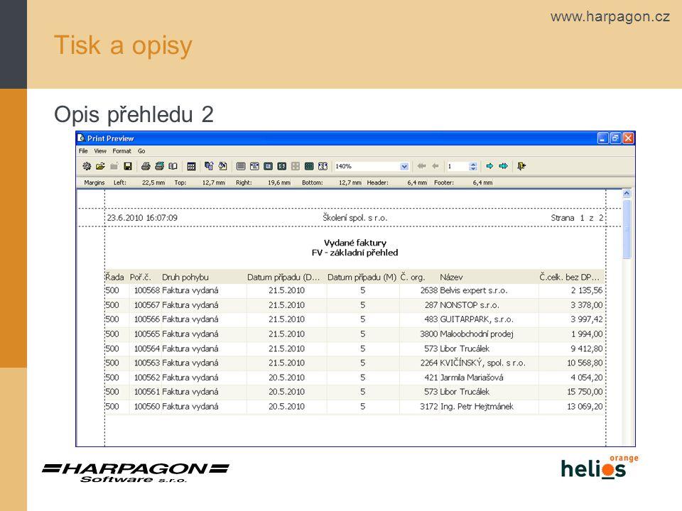 www.harpagon.cz Tisk a opisy Opis přehledu 2