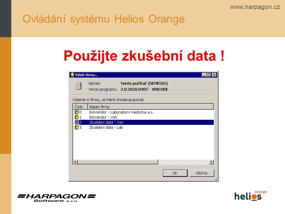 www.harpagon.cz Ovládání systému Helios Orange Použijte zkušební data !