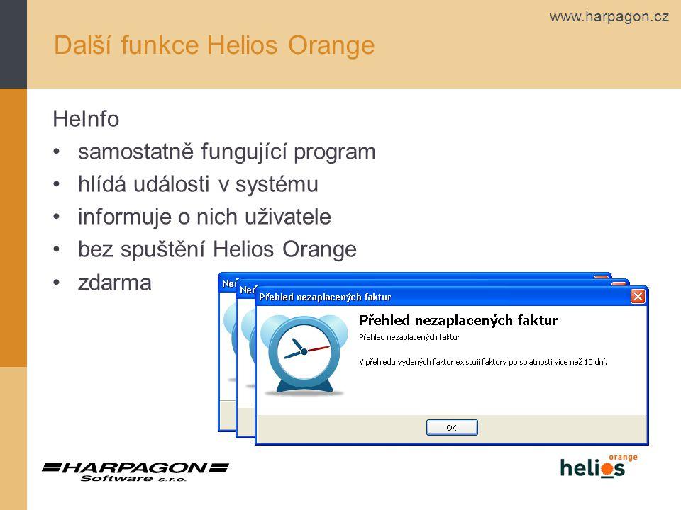 www.harpagon.cz HeInfo samostatně fungující program hlídá události v systému informuje o nich uživatele bez spuštění Helios Orange zdarma Další funkce