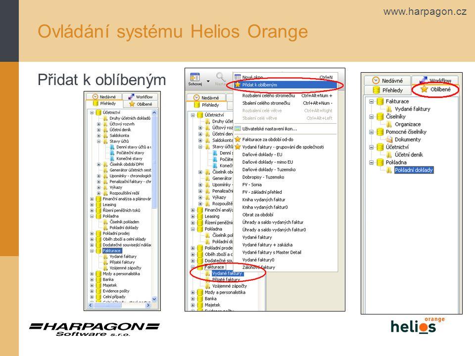 www.harpagon.cz Ovládání systému Helios Orange Ovládání přehledu - klávesové zkratky