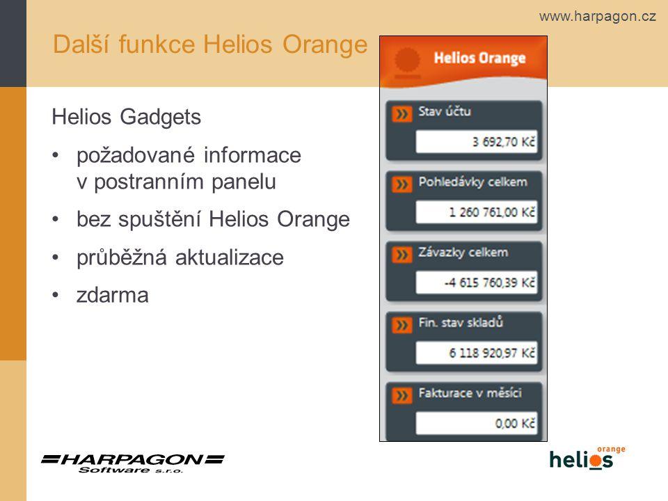 www.harpagon.cz Helios Gadgets požadované informace v postranním panelu bez spuštění Helios Orange průběžná aktualizace zdarma Další funkce Helios Ora