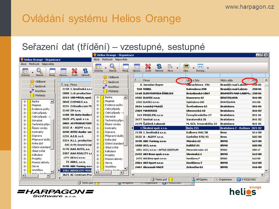 www.harpagon.cz Ovládání systému Helios Orange Seřazení dat (třídění) – vzestupné, sestupné