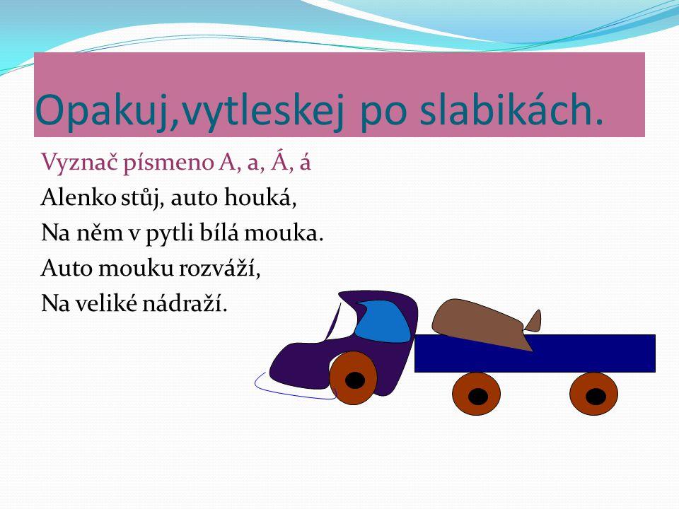 Obsahuje cvičení na seznámení s hláskou a písmenem, cvičení na sluchové poznání hlásky ve slově, cvičení na procvičování čtení.