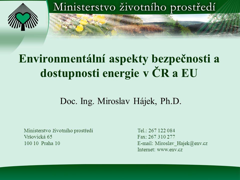 Environmentální aspekty bezpečnosti a dostupnosti energie v ČR a EU Doc.