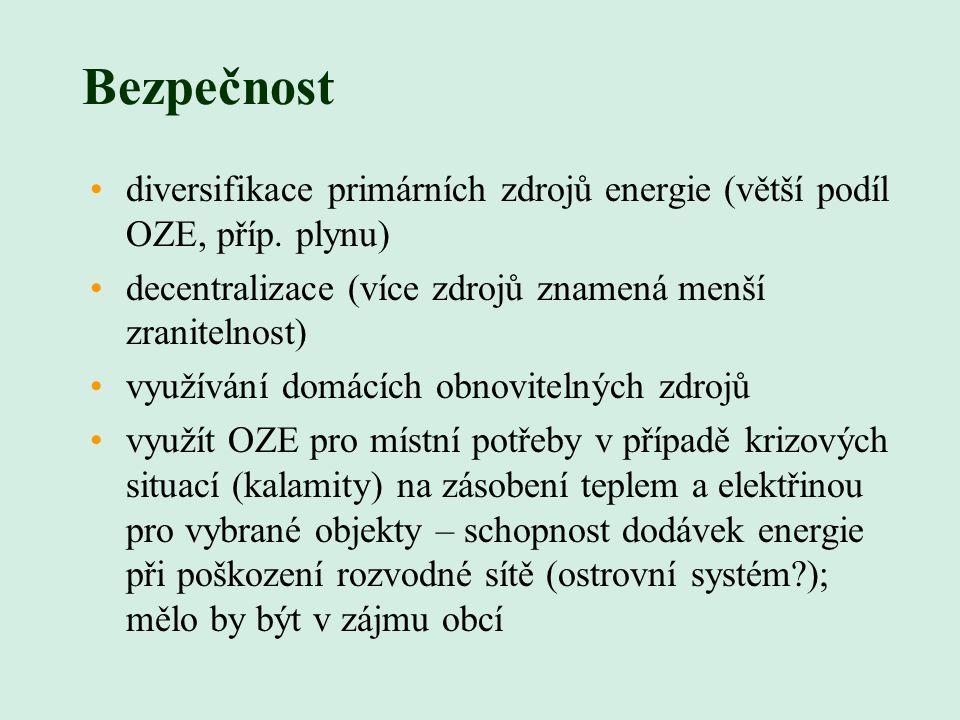 Bezpečnost diversifikace primárních zdrojů energie (větší podíl OZE, příp.