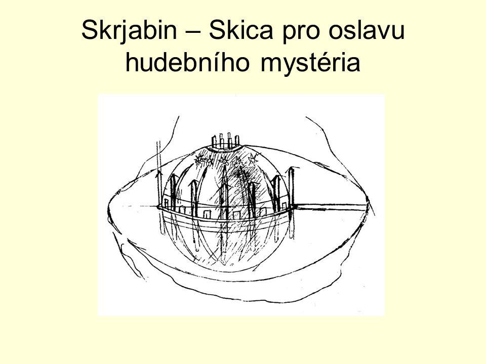 Skrjabin – Skica pro oslavu hudebního mystéria