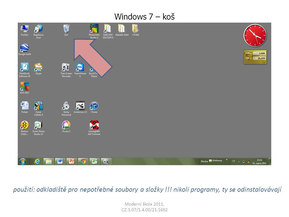 Windows 7 – koš použití: odkladiště pro nepotřebné soubory a složky !!! nikoli programy, ty se odinstalovávají