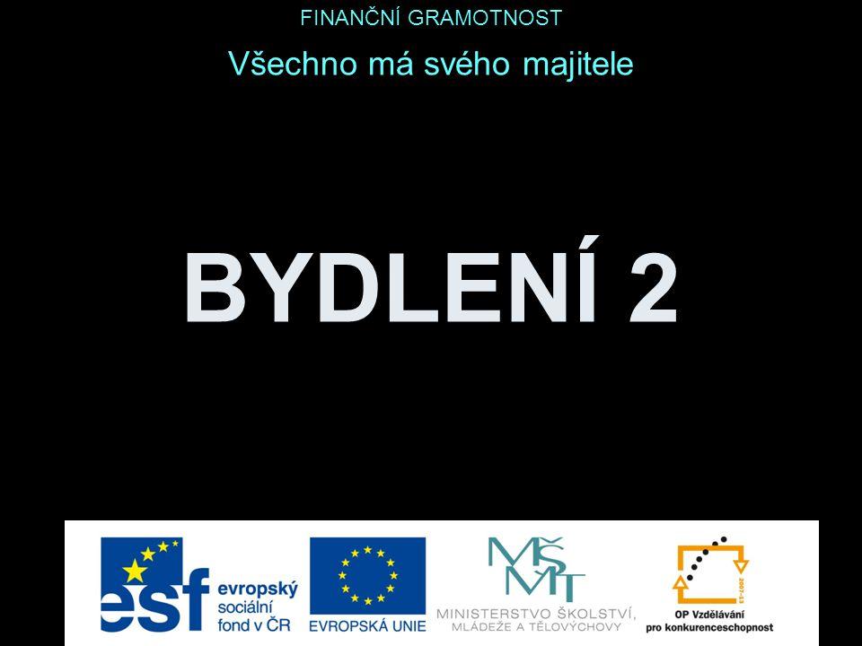 BYDLENÍ 2 Český úřad zeměměřičský a katastrální www.cuzk.cz obr. 1