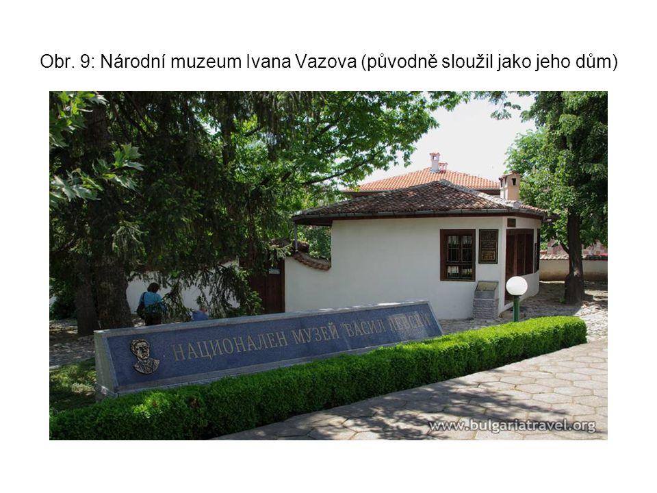 Obr. 9: Národní muzeum Ivana Vazova (původně sloužil jako jeho dům)