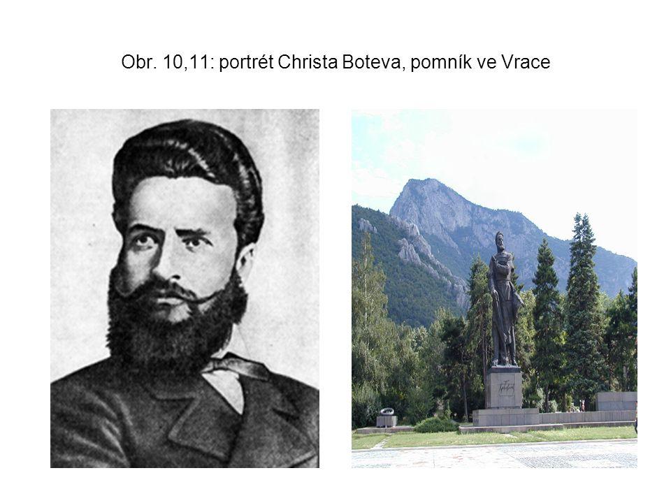 Obr. 10,11: portrét Christa Boteva, pomník ve Vrace