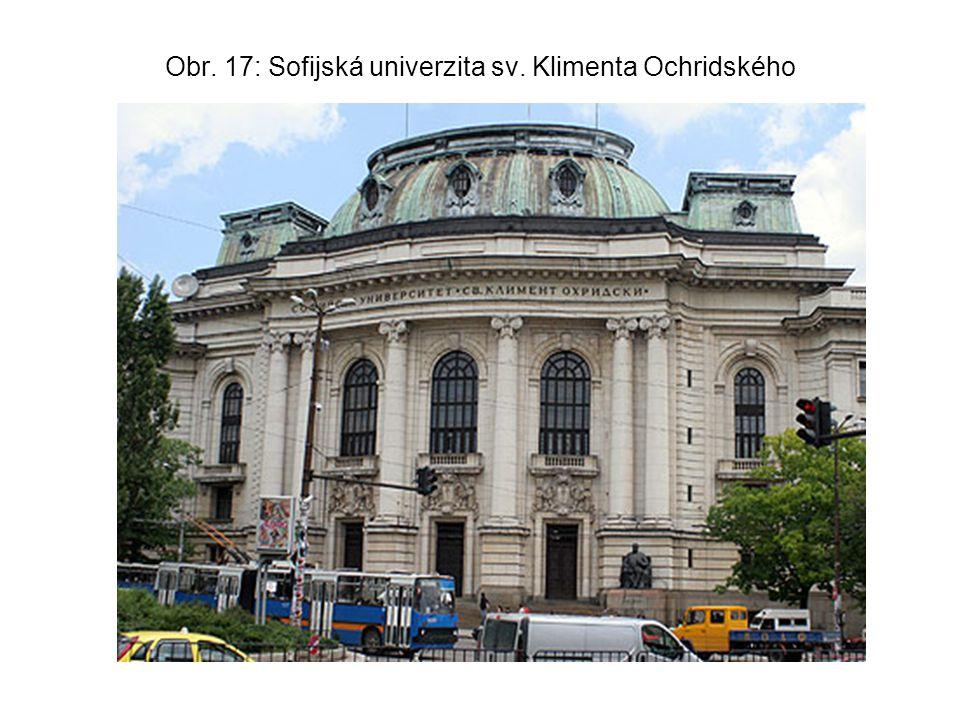 Obr. 17: Sofijská univerzita sv. Klimenta Ochridského