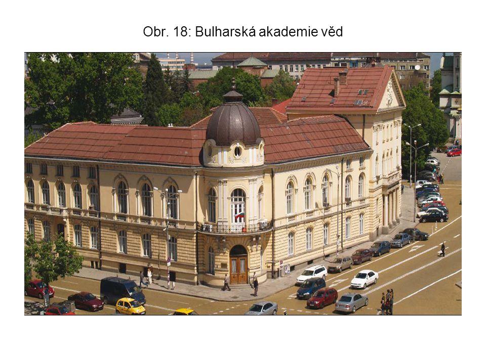 Obr. 18: Bulharská akademie věd