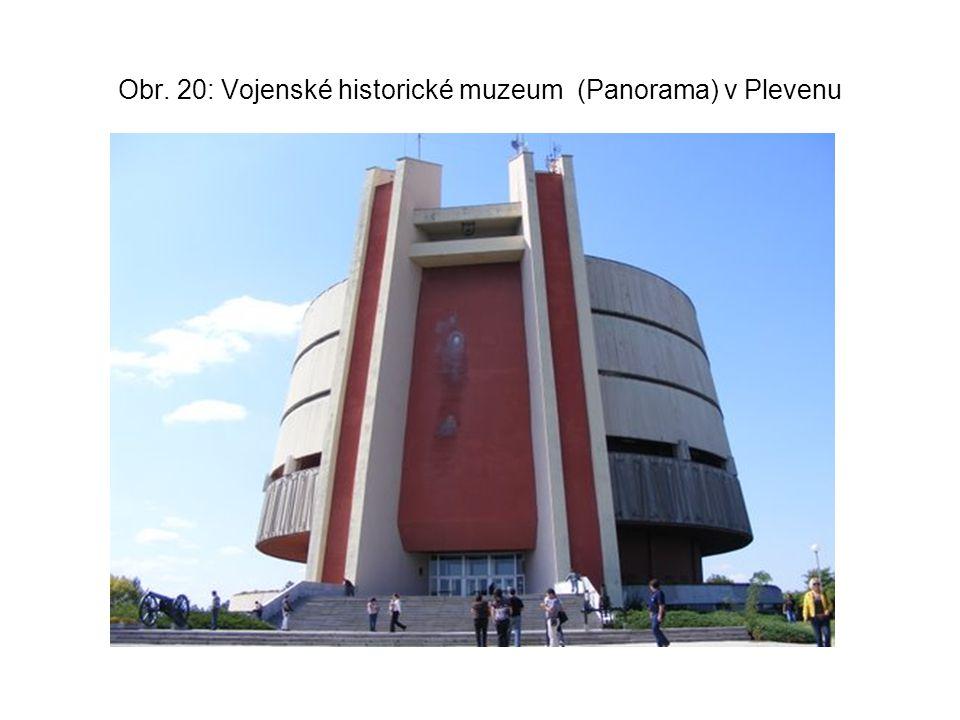 Obr. 20: Vojenské historické muzeum (Panorama) v Plevenu