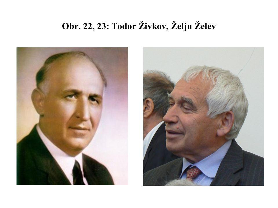 Obr. 22, 23: Todor Živkov, Želju Želev