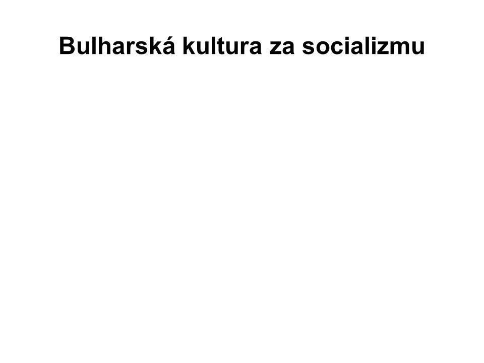 Bulharská kultura za socializmu