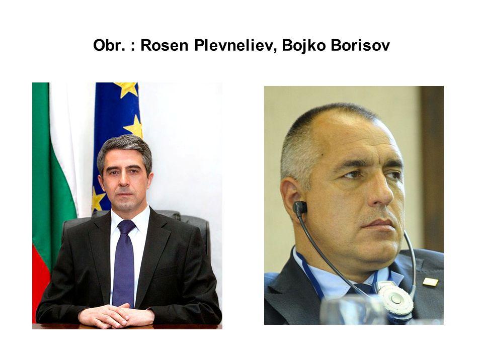 Obr. : Rosen Plevneliev, Bojko Borisov