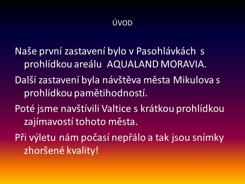 Výlet autem do Mikulova a Valtic 18.9.2013