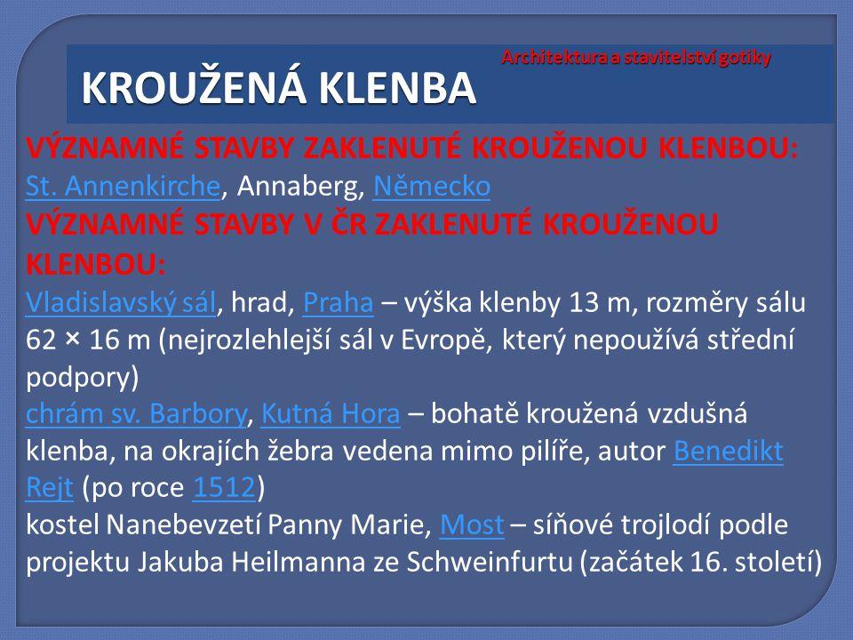 VÝZNAMNÉ STAVBY ZAKLENUTÉ KROUŽENOU KLENBOU: St. AnnenkircheSt. Annenkirche, Annaberg, NěmeckoNěmecko VÝZNAMNÉ STAVBY V ČR ZAKLENUTÉ KROUŽENOU KLENBOU