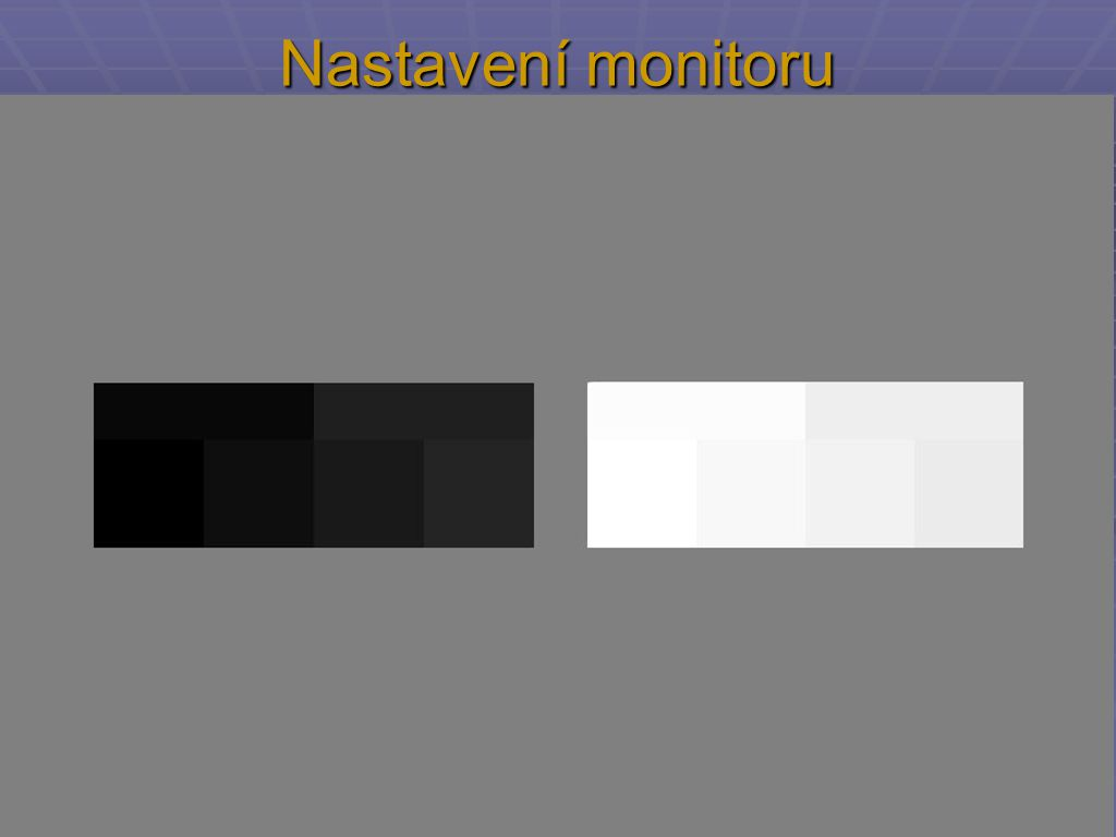 Nastavení monitoru